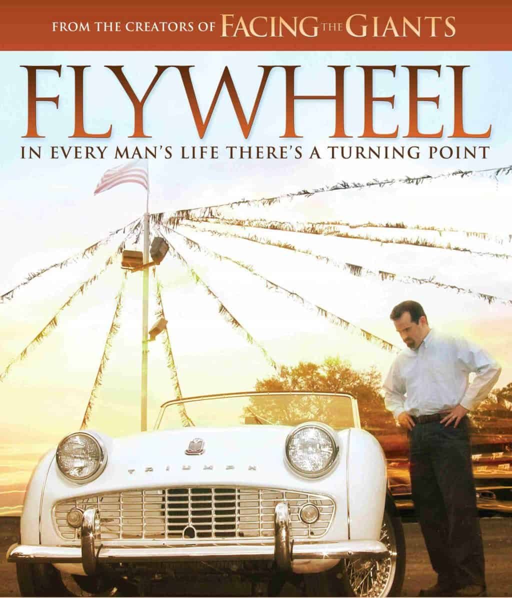 Flywheel - a movied from the creators of Facing the Giants